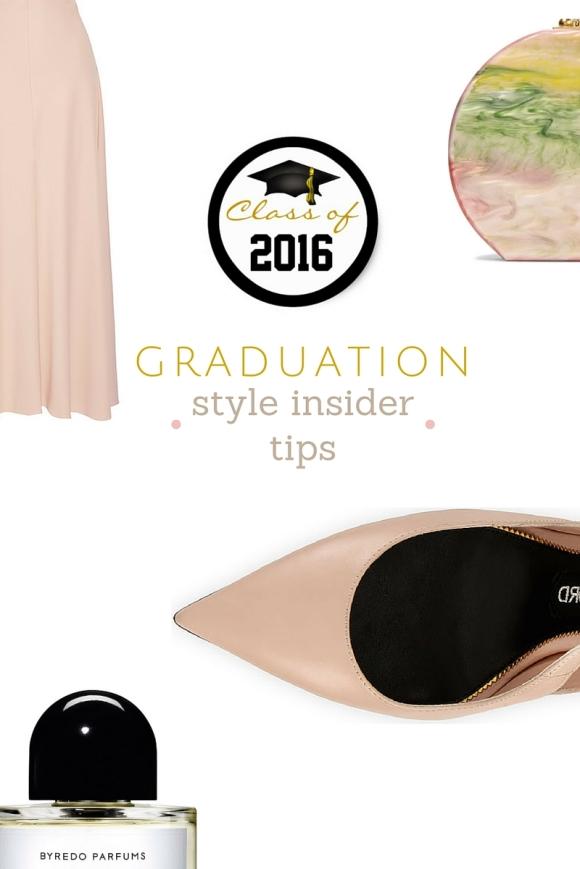 Graduation - Style Insider tips